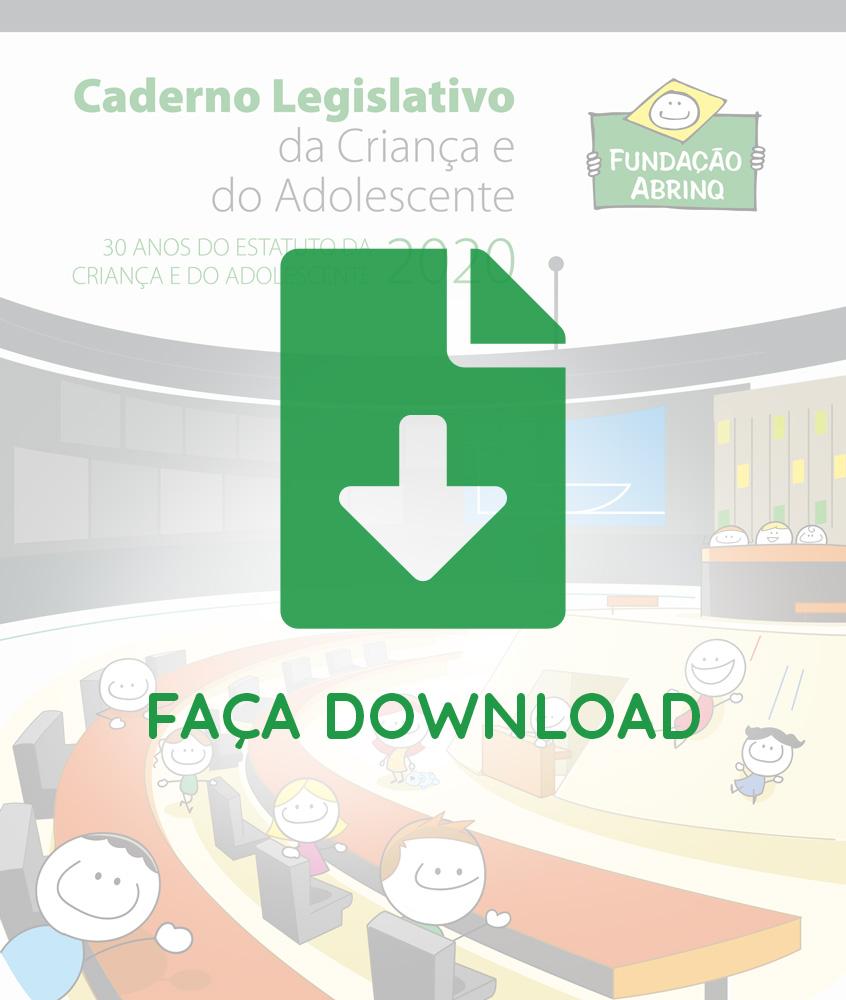 CADERNO LEGISLATIVO DA CRIANÇA E DO ADOLESCENTE 2020
