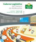 Caderno Legislativo da Criança e do Adolescente 2018