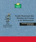 Fundo Municipal - Mobilização de Recurso