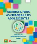 Relatório IV: Um Brasil para as Crianças e Adolescentes