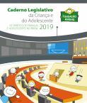 Caderno Legislativo da Criança e do Adolescente 2019